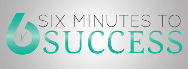 6-minute-to-success